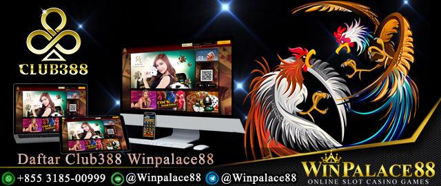 Daftar Club388 Winpalace88