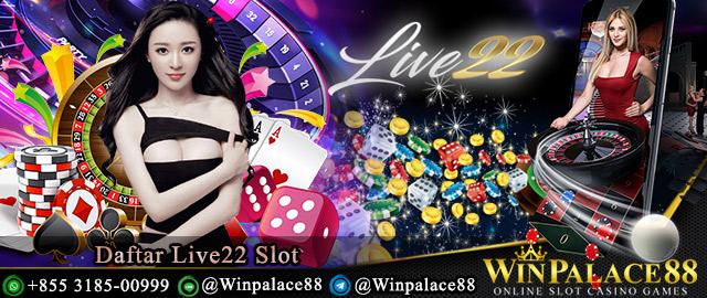 Daftar Live22 Slot
